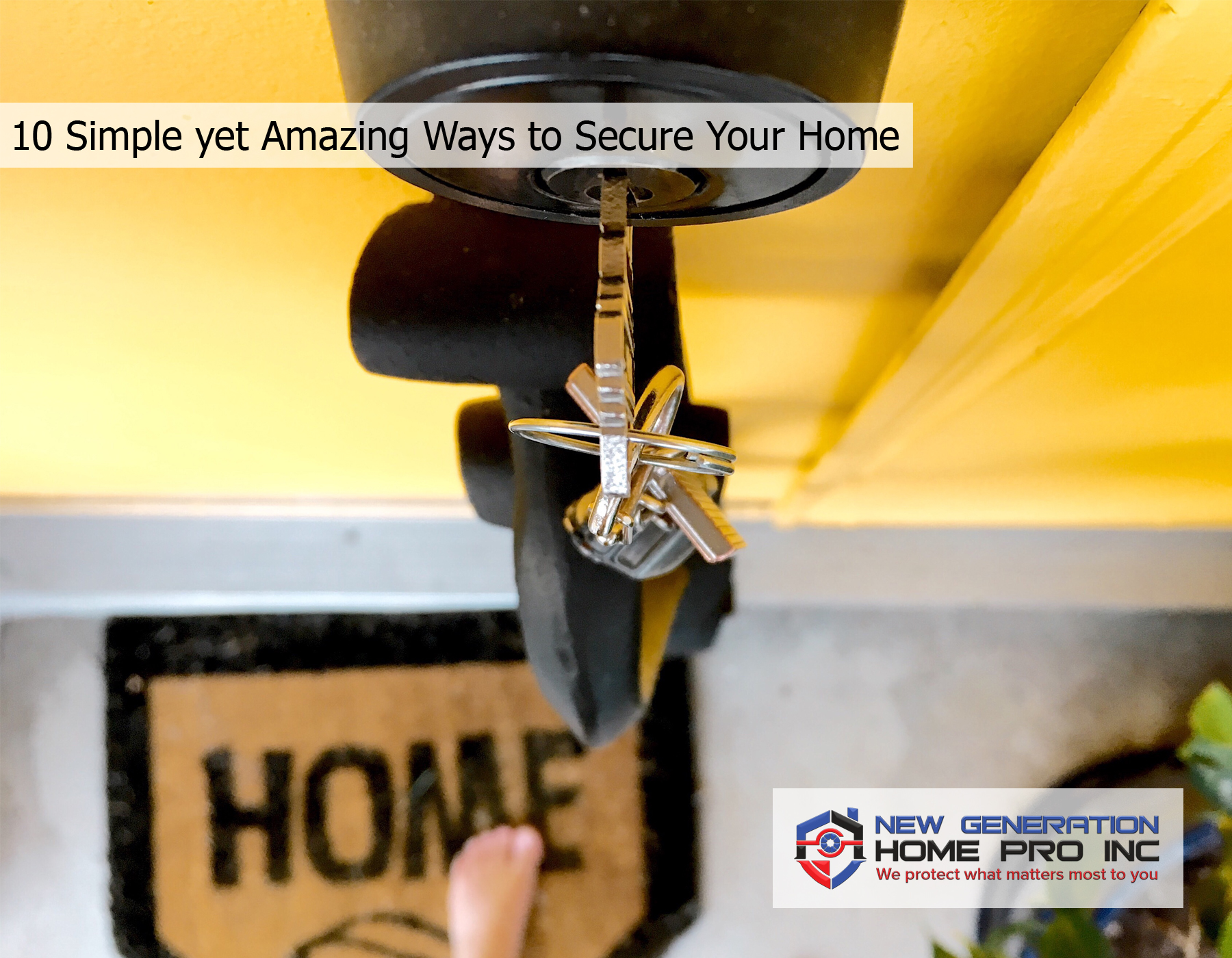 10 Simple yet Amazing Ways to Secure Your Home