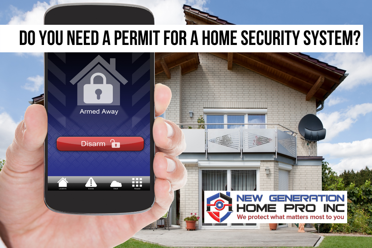 Do you need a permit for a home security system
