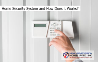 Home Security System and How Does it Works?