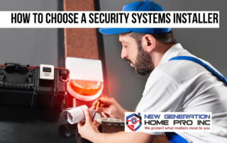 How to choose a security systems installer