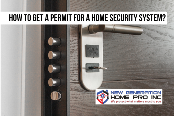 How to get a permit for a home security system