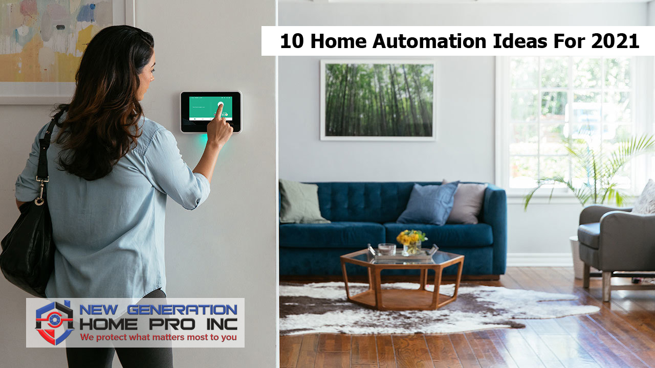 10 Home Automation Ideas For 2021