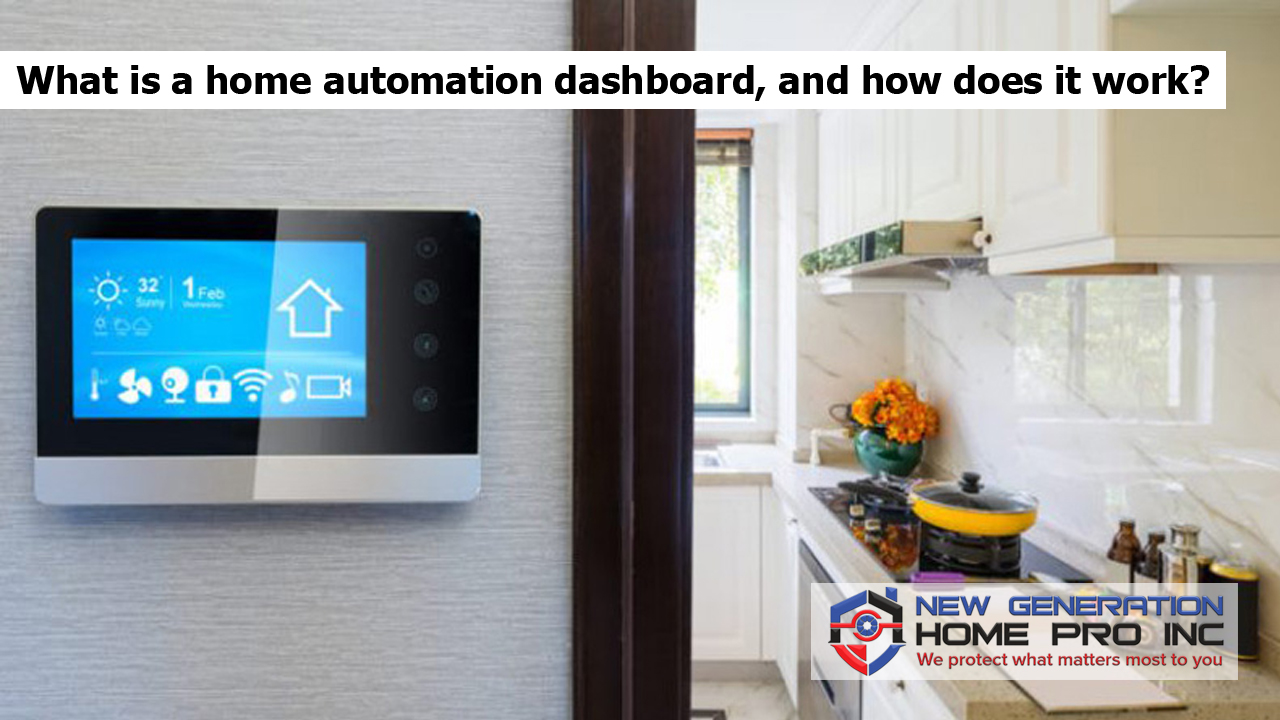 What is a home automation dashboard, and how does it work?