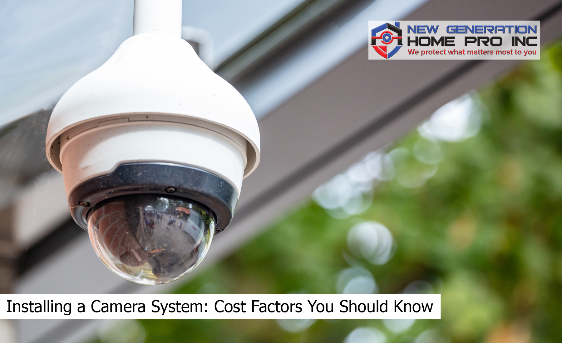 Installing a Camera System: Cost Factors You Should Know