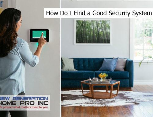 How Do I Find a Good Security System Installer?